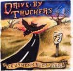 Drive-By Truckers – Southern Rock Opera