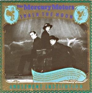 Mercury Motors – Smash The Moon