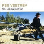 Per Vestaby – With A Little Help From Myself