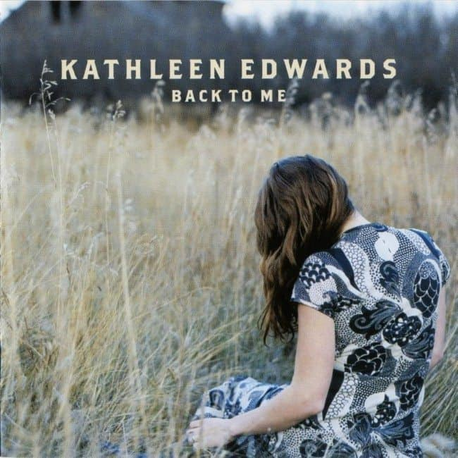Kathleen Edwards Back To Me