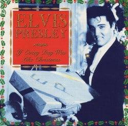 10 juleplater du trenger: 6. Elvis Presley – If Every Day Was Like Christmas