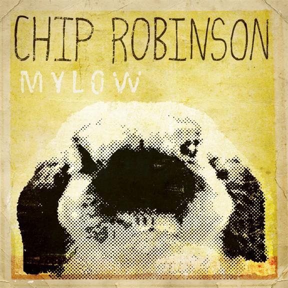 Chip Robinson Mylow