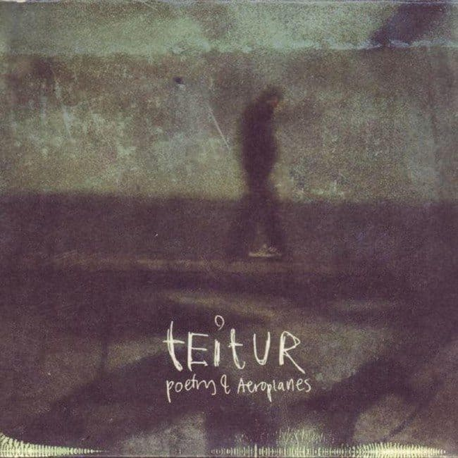 Teitur - Poetry and aeroplanes