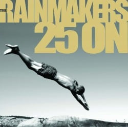 The Rainmakers – 25 ON