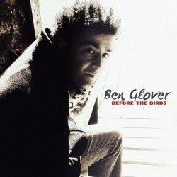Ben Glover – Before The Birds