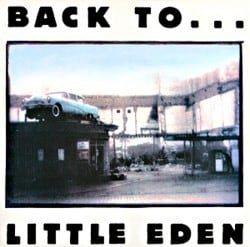 Frem Fra Glemselen: Little Eden – Back to… Little Eden