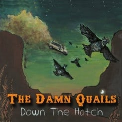 DamnQuails-DowntheHatch
