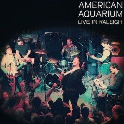 American Aquarium – Live in Raleigh