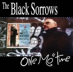 Frem Fra Glemselen: Black Sorrows – One Mo' Time