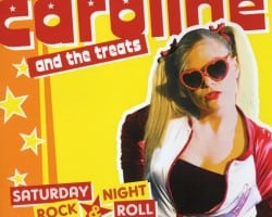 Caroline & The Treats – Saturday Night, Rock'n'Roll