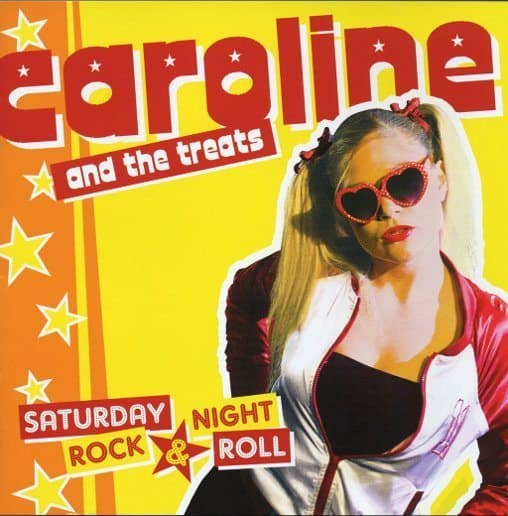 Caroline & The Treats - Saturday Night, Rock'n'Roll