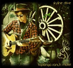 Skyline Drive – Topanga Ranch Motel