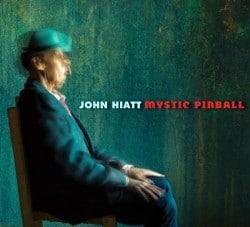 John Hiatt – Mystic Pinball