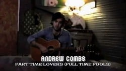 Fredagsvideo: Andrew Combs – Part Time Lovers (Full Time Fools)