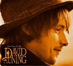 David Luning – Just Drop On By