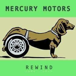 Mercury Motors – Rewind