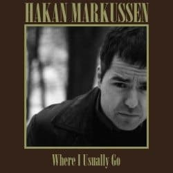 …mens vi venter på Hakan Markussen: Where I Usually Go