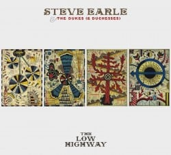 Steve Earle – The Low Highway