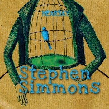 Stephen Simmons - Hearsay