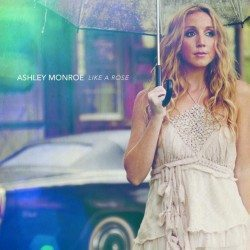 Ashley Monroe – Like A Rose (2013)