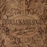 Erik Lukashagen_memoarer