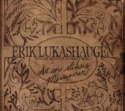 Erik Lukashaugen – Av en sliters memoarer