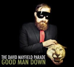The David Mayfield Parade – Good Man Down