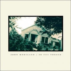 JohnMoreland_InTheThroes