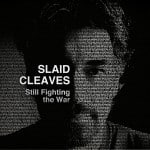 Slaid_Cleaves_-_Still_Fighting_The_War_cover_1.1200x1200-75