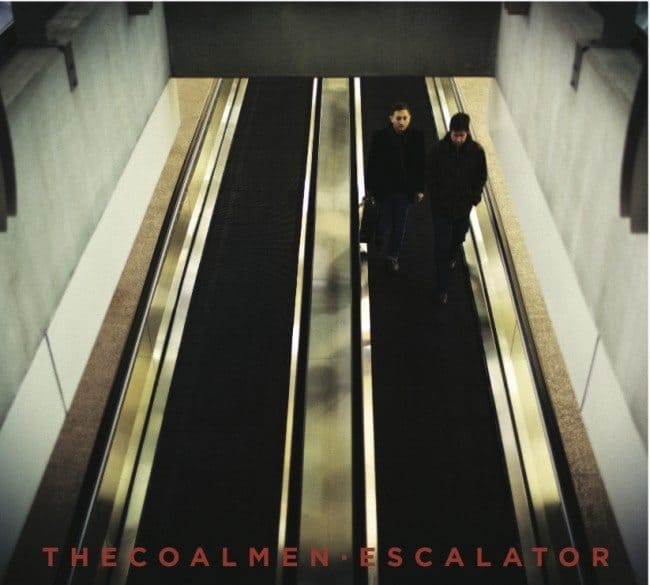 The Coal Men – Escalator