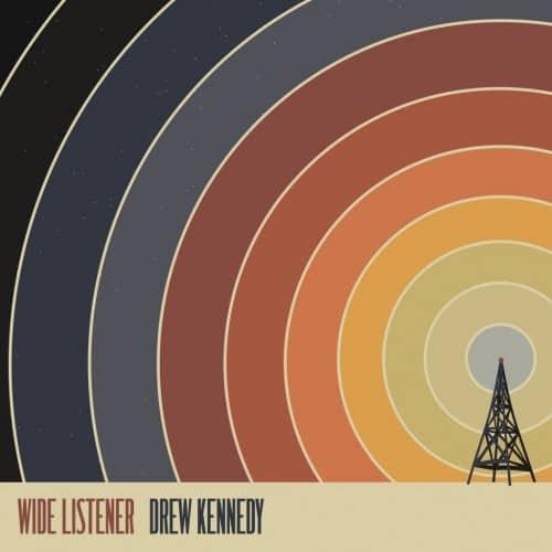 Drew Kennedy – Wide Listener