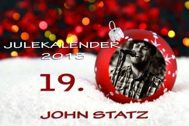 Adventskalender 2013: 19.desember: John Statz