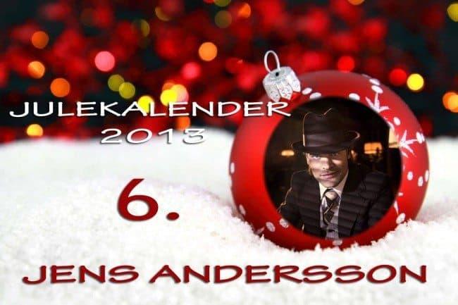 Adventskalender 2013: 6. desember: Jens Andersson