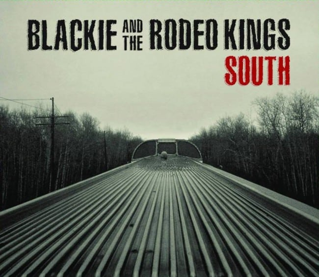 Blackie and The Rodeo Kings – South
