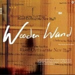 wooden wand blood-oaths-of-the-new-blues-a-new-record-001