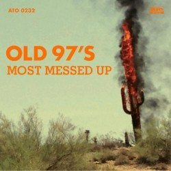 Old_97s-most-messed-up