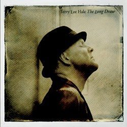 Terry Lee Hale – The Long Draw