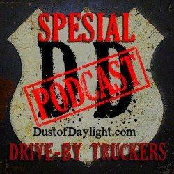 SpesialPodcast: DoD Spesial #1 – Drive-By Truckers