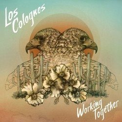 Los Colognes – Working Together