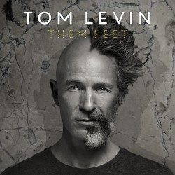 Tom Levin – Them Feet