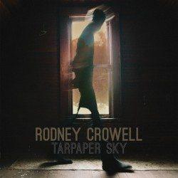 rodneycrowell-tarpapersky-300dpi