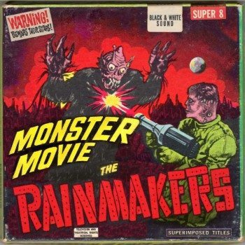 The Rainmakers Monster Movie