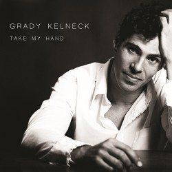 Grady Kelneck – Take My Hand (2014)