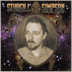 Sturgill Simpson – Metamodern Sounds In Country Music