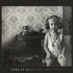 Sons of Bill – Love and Logic