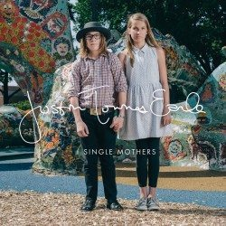 Justin Townes Earle – Single Mothers