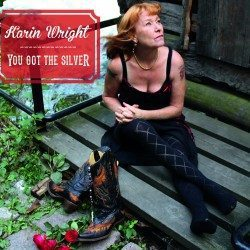 Karin Wright – You Got the Silver