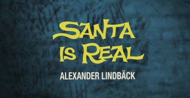 Alex Lindback Santa Is Real Video