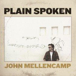 John Mellencamp Plain-Spoken