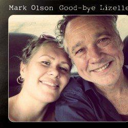 Mark Olson – Good-bye Lizelle